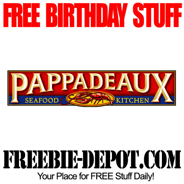 superior Pappadeaux Seafood Kitchen Coupons #6: BIRTHDAY FREEBIE \u2013 Pappadeaux Seafood Kitchen