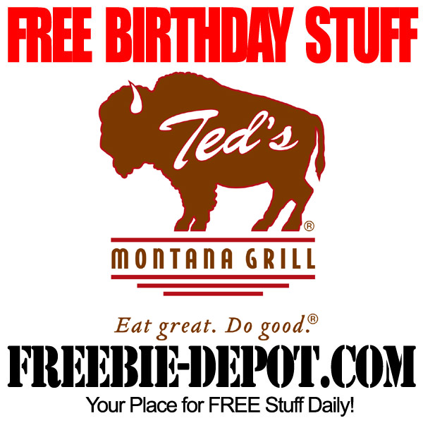 Free Birthday Ted's Montana Grill