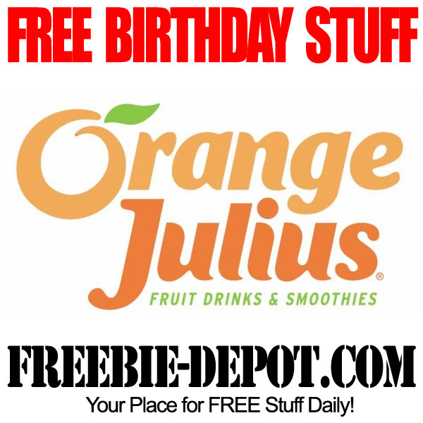 Free Birthday Orange Julius
