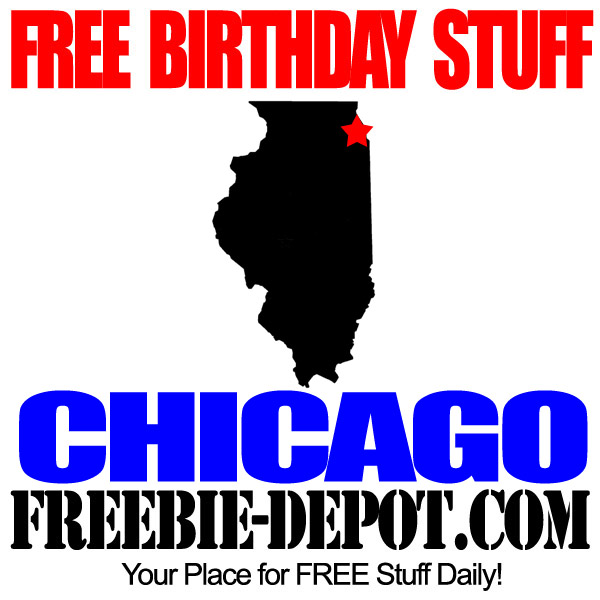 Free Birthday Stuff in Chicago