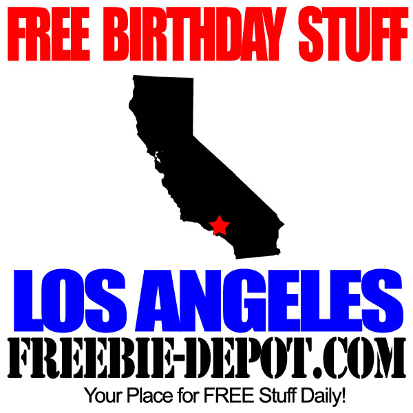 Free Birthday Stuff in Los Angeles