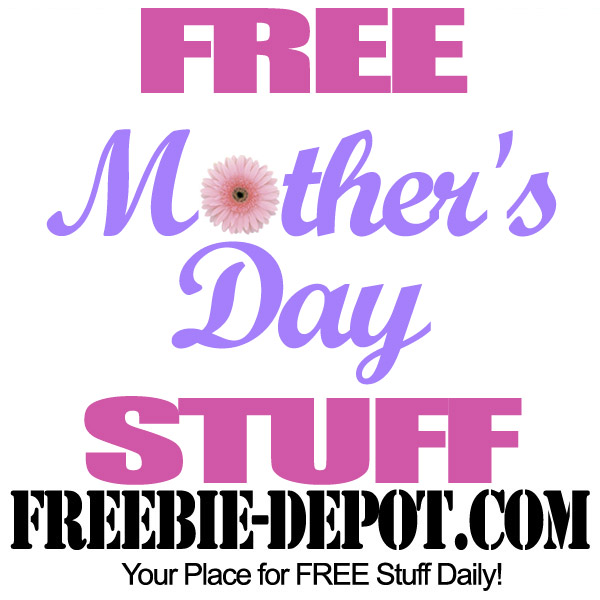 Free Mothers Day Stuff 2013